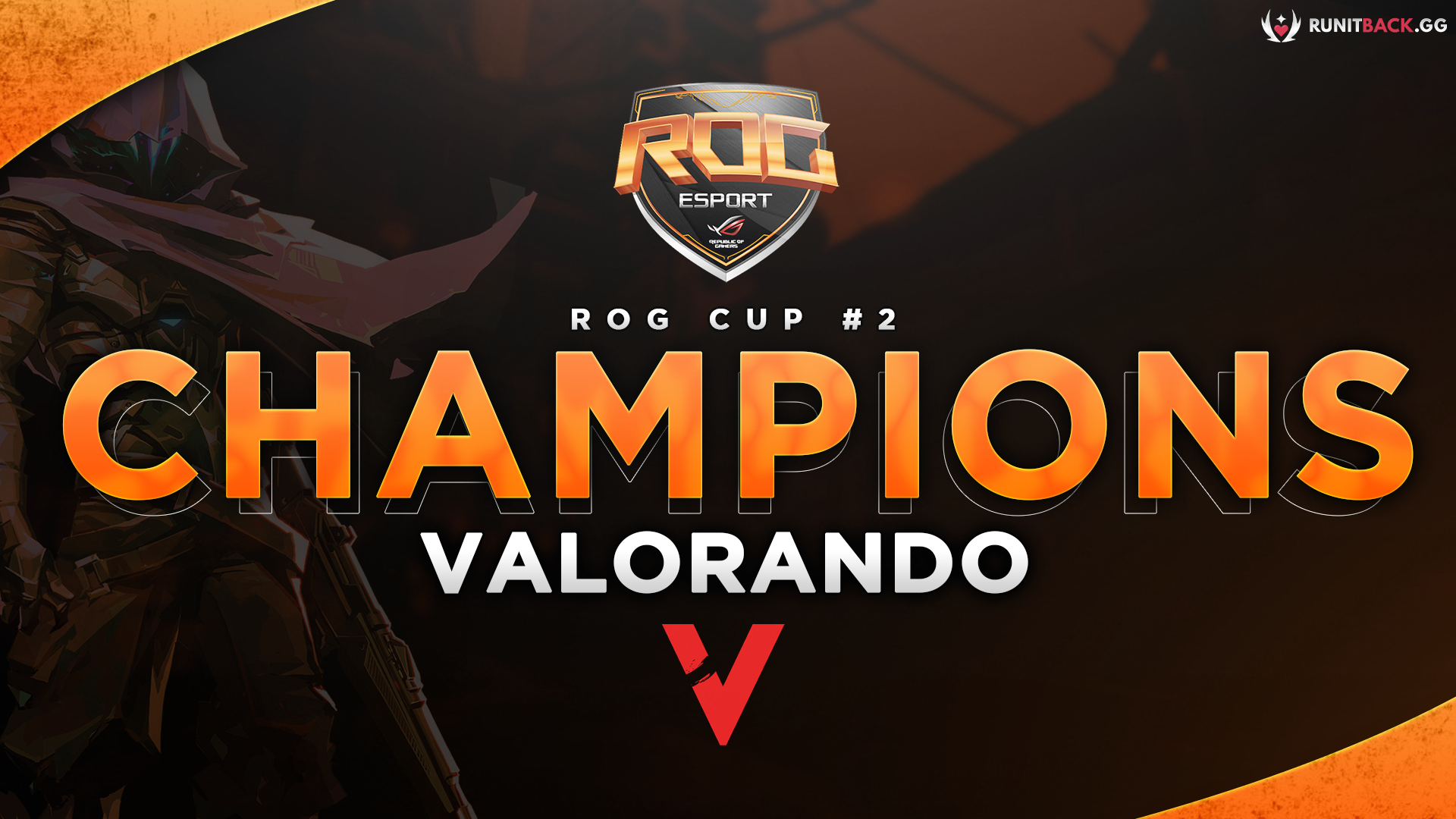 ROG Cup #2: VALORANDO takes home the grand prize