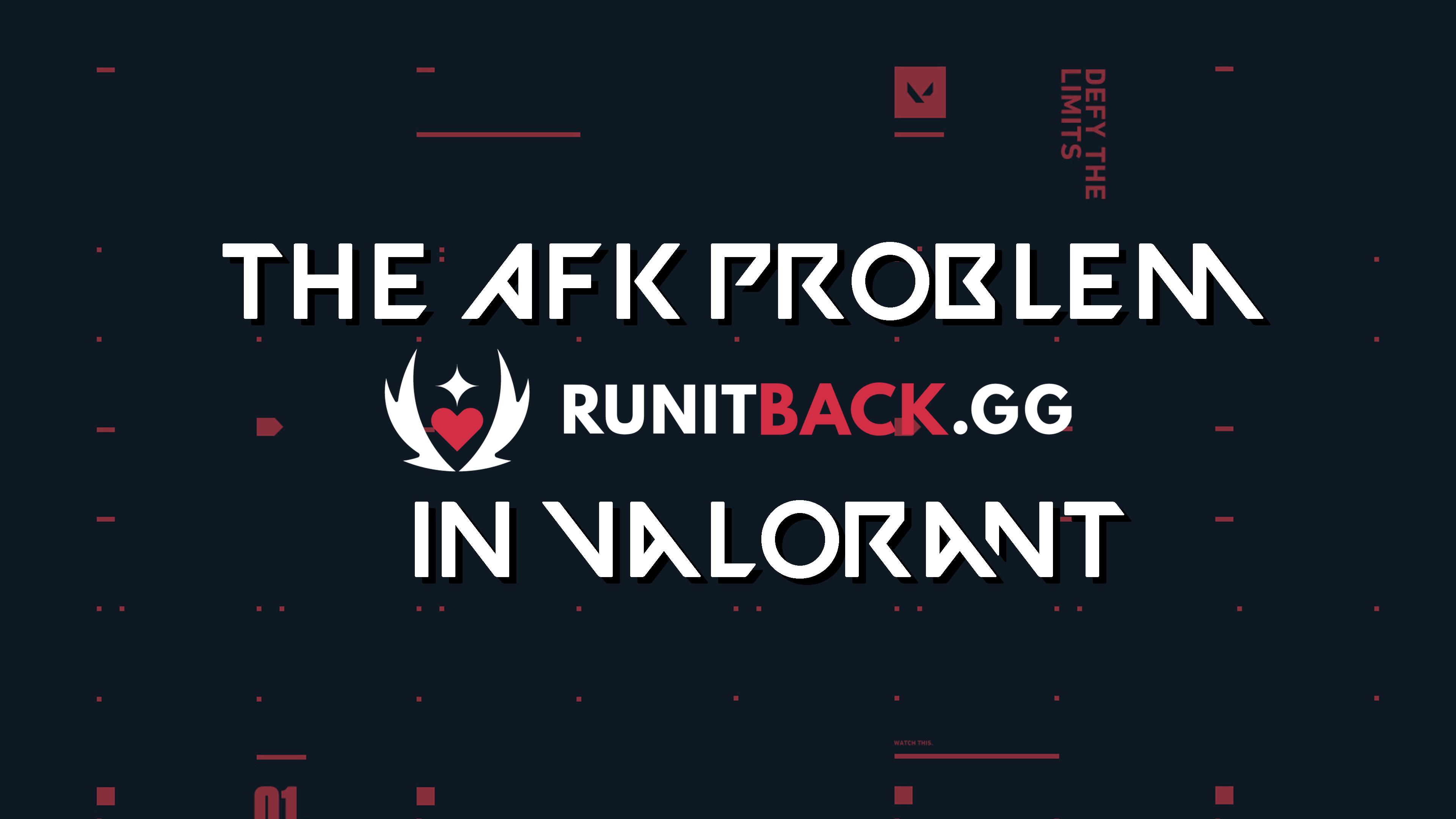 The AFK Problem in Valorant