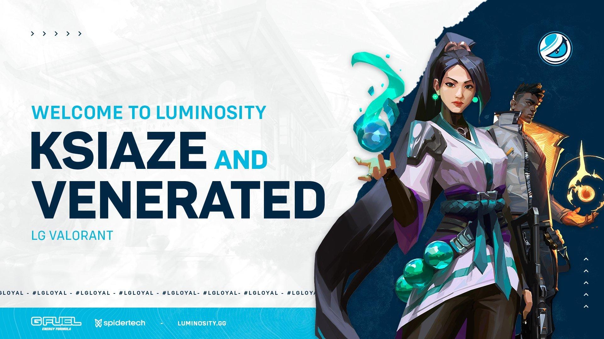 Luminosity welcomes Ksiaze and Venerated