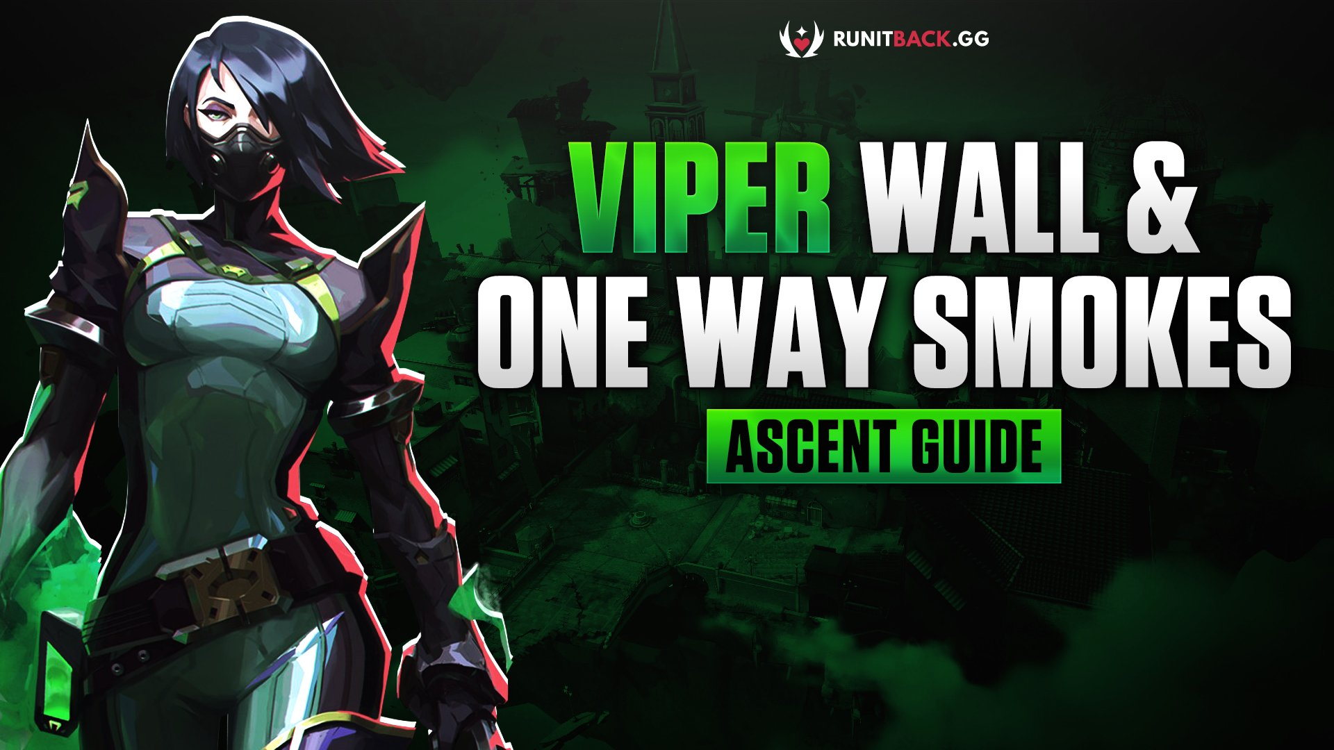 Viper Toxic Screen and Poison Cloud Guide: Ascent