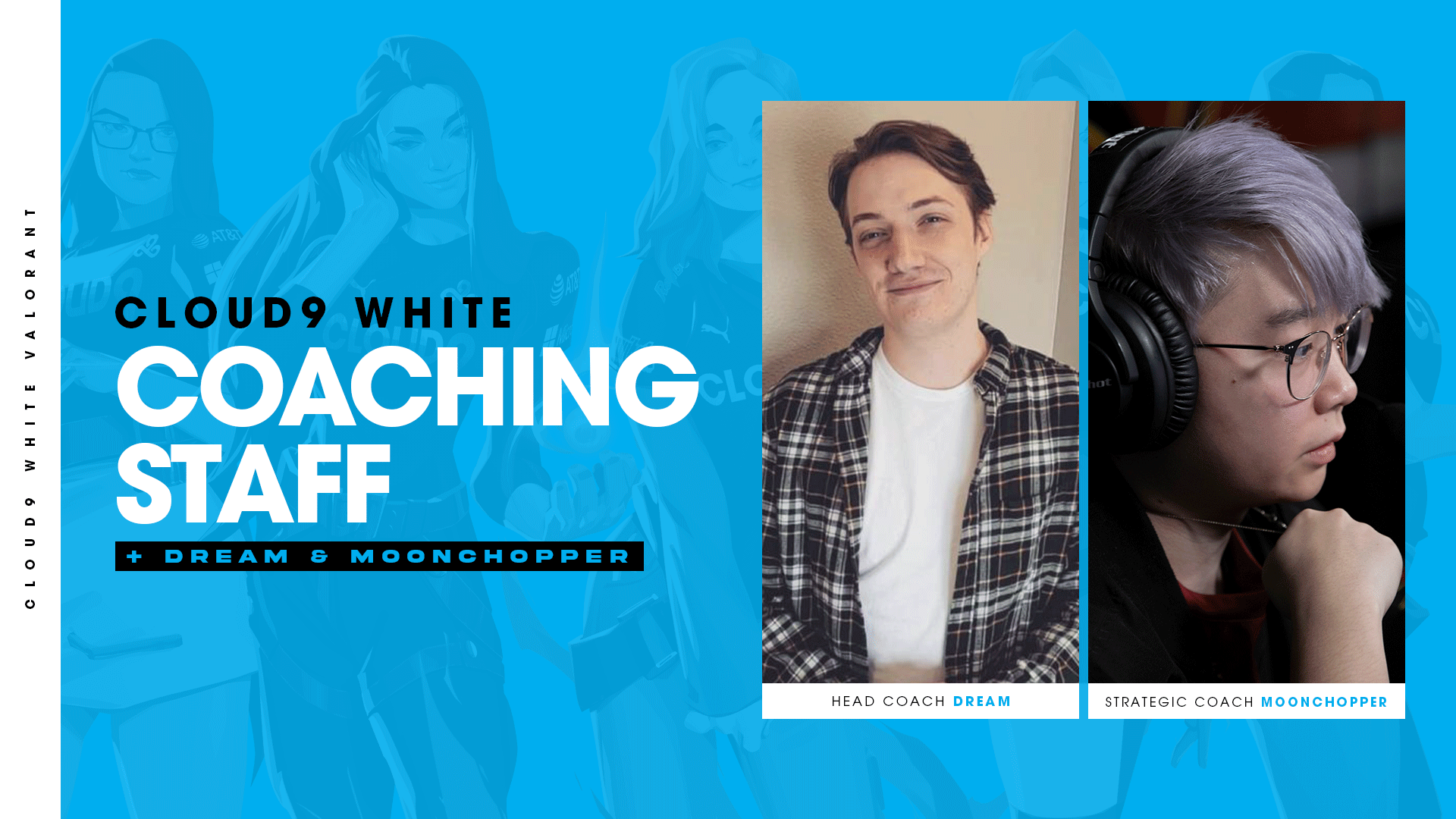 Cloud9 White welcome Dream and MoonChooper as coaches