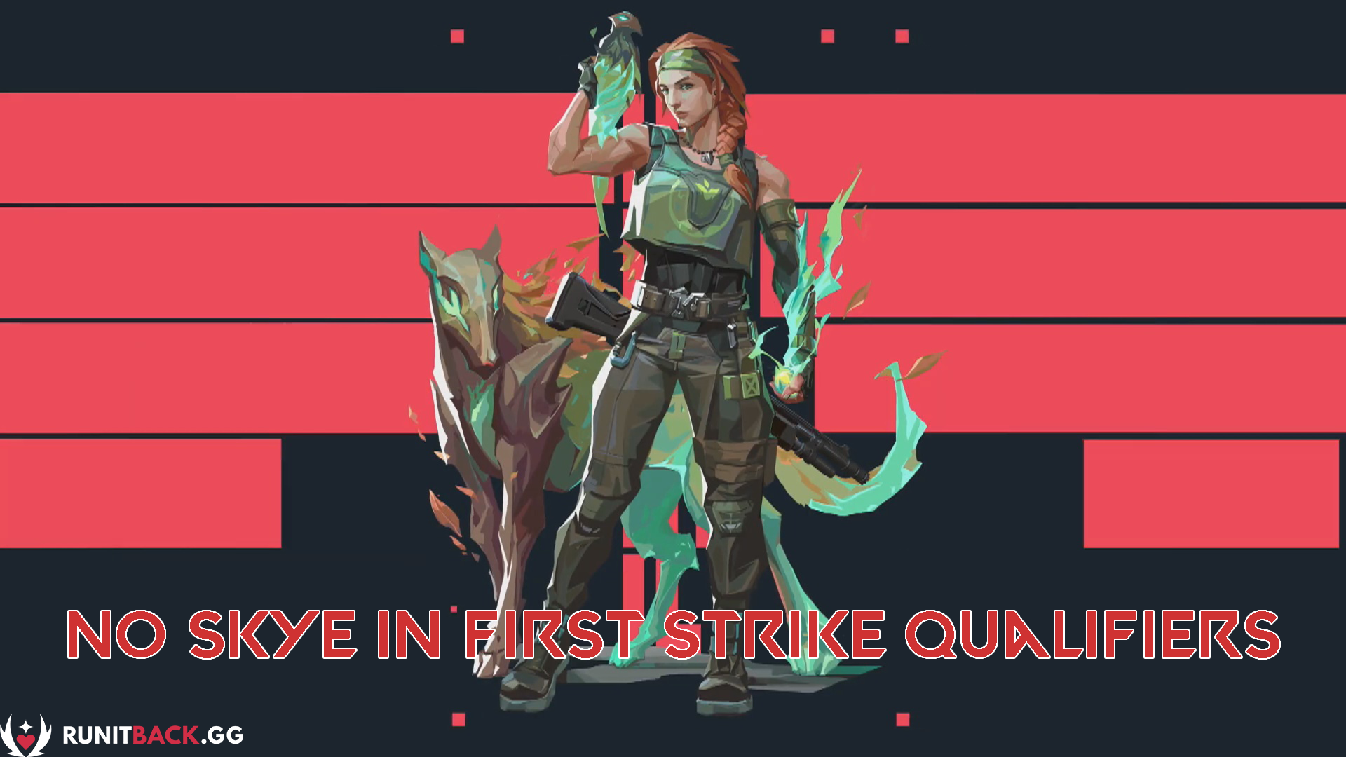 Skye delay results in her absence from First Strike