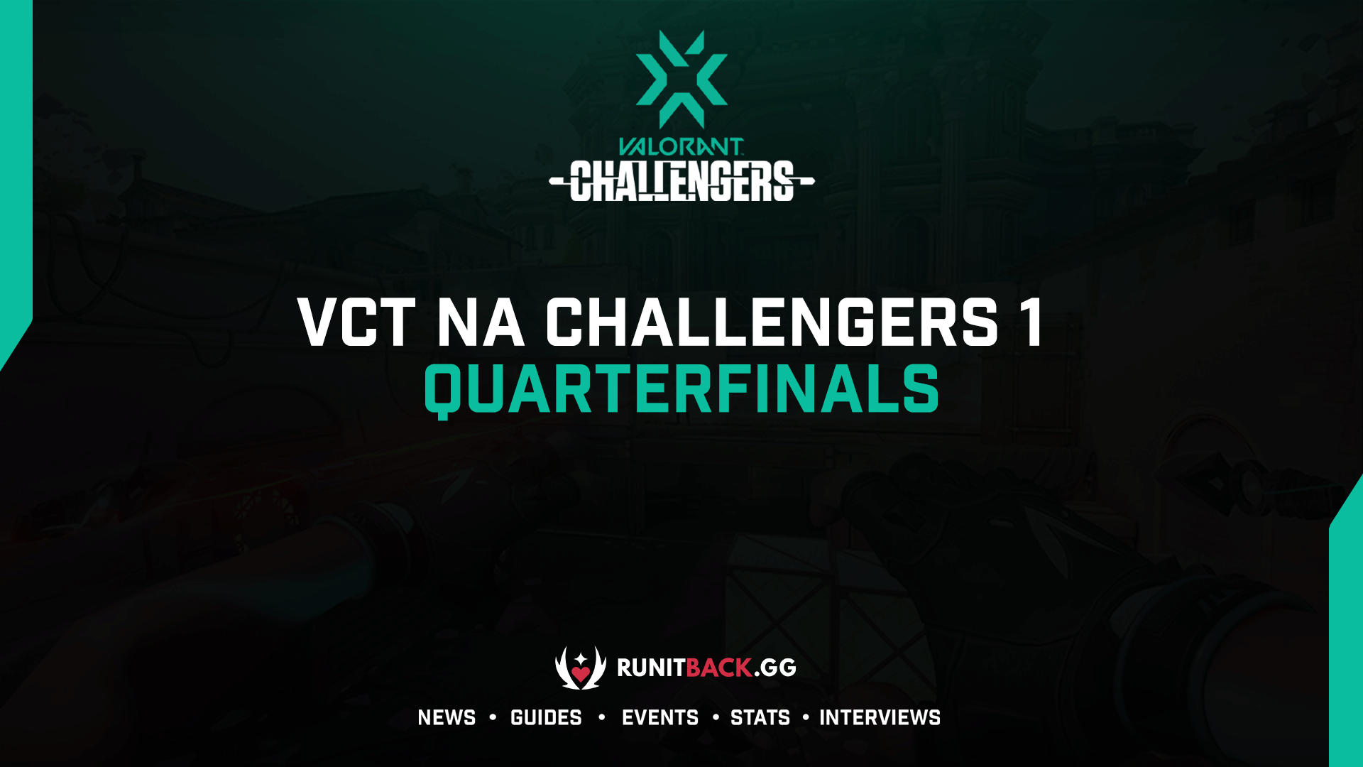 VCT NA Challengers 1 Qualifier: Quarterfinals Results