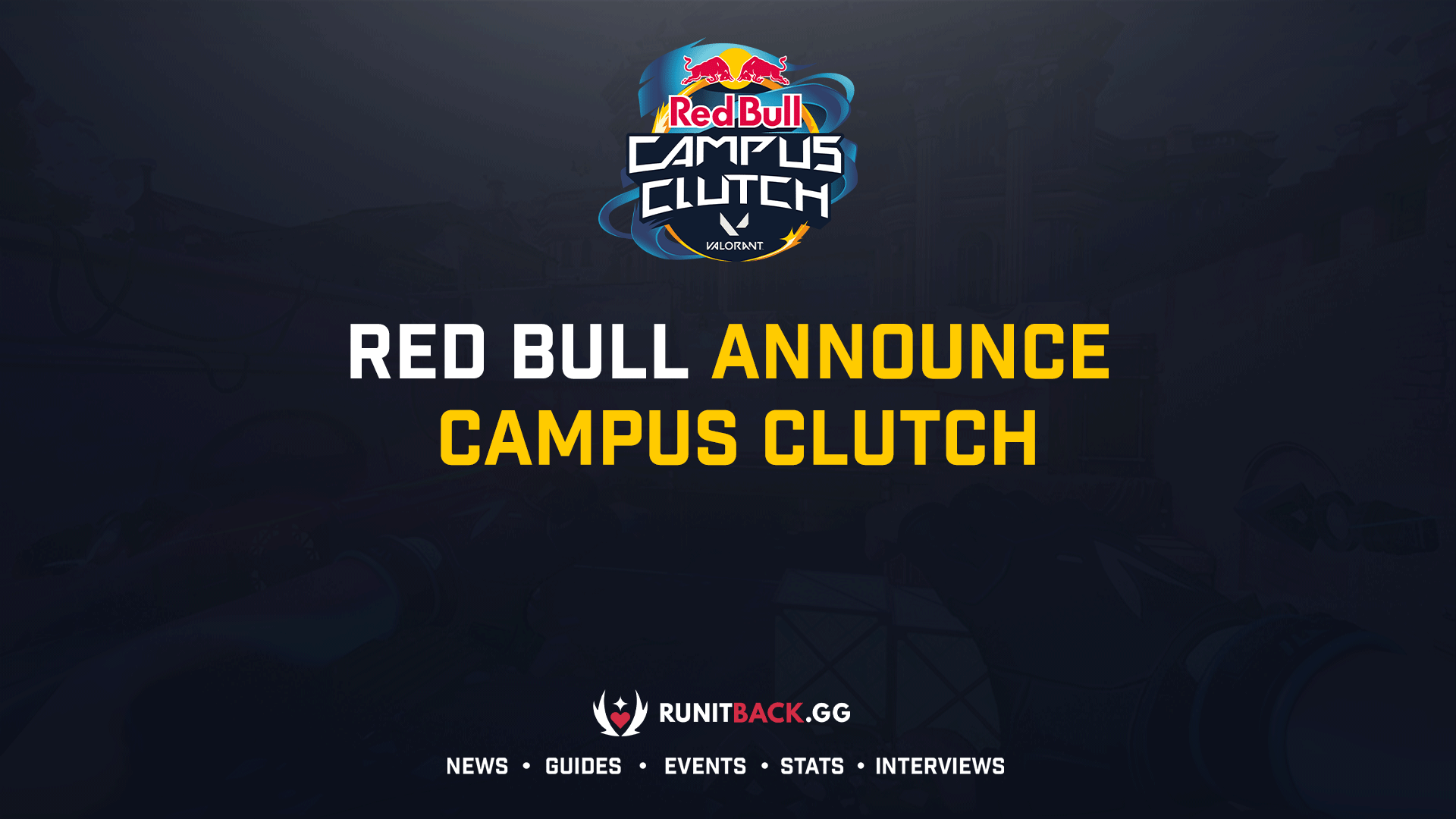 Red Bull announce Campus Clutch bringing Valorant to the collegiate level on a global scale