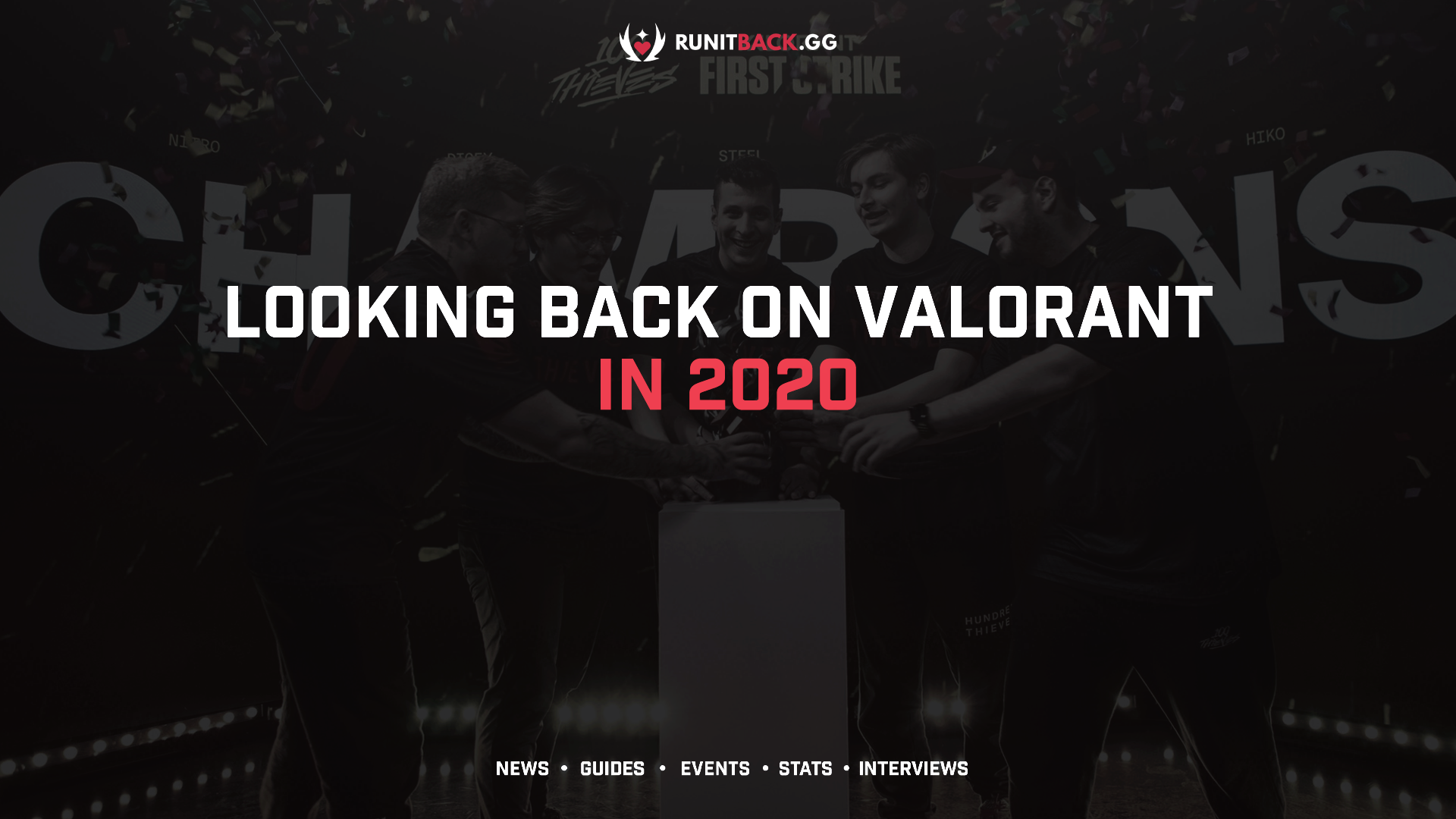 Valorant in 2020: Paving the Way Forward