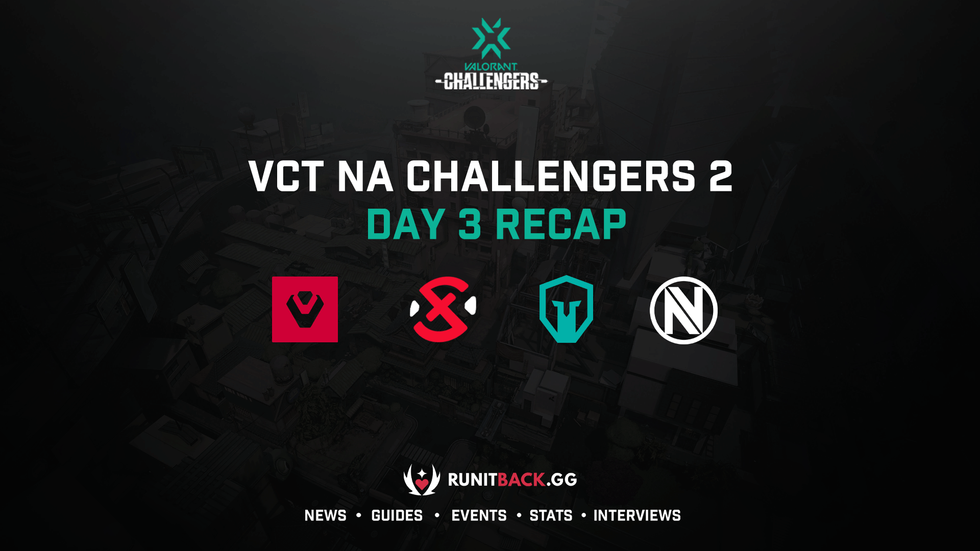 VCT NA Challengers 2 Main Event: Upper Final, Lower Round 3, and Lower Final Results