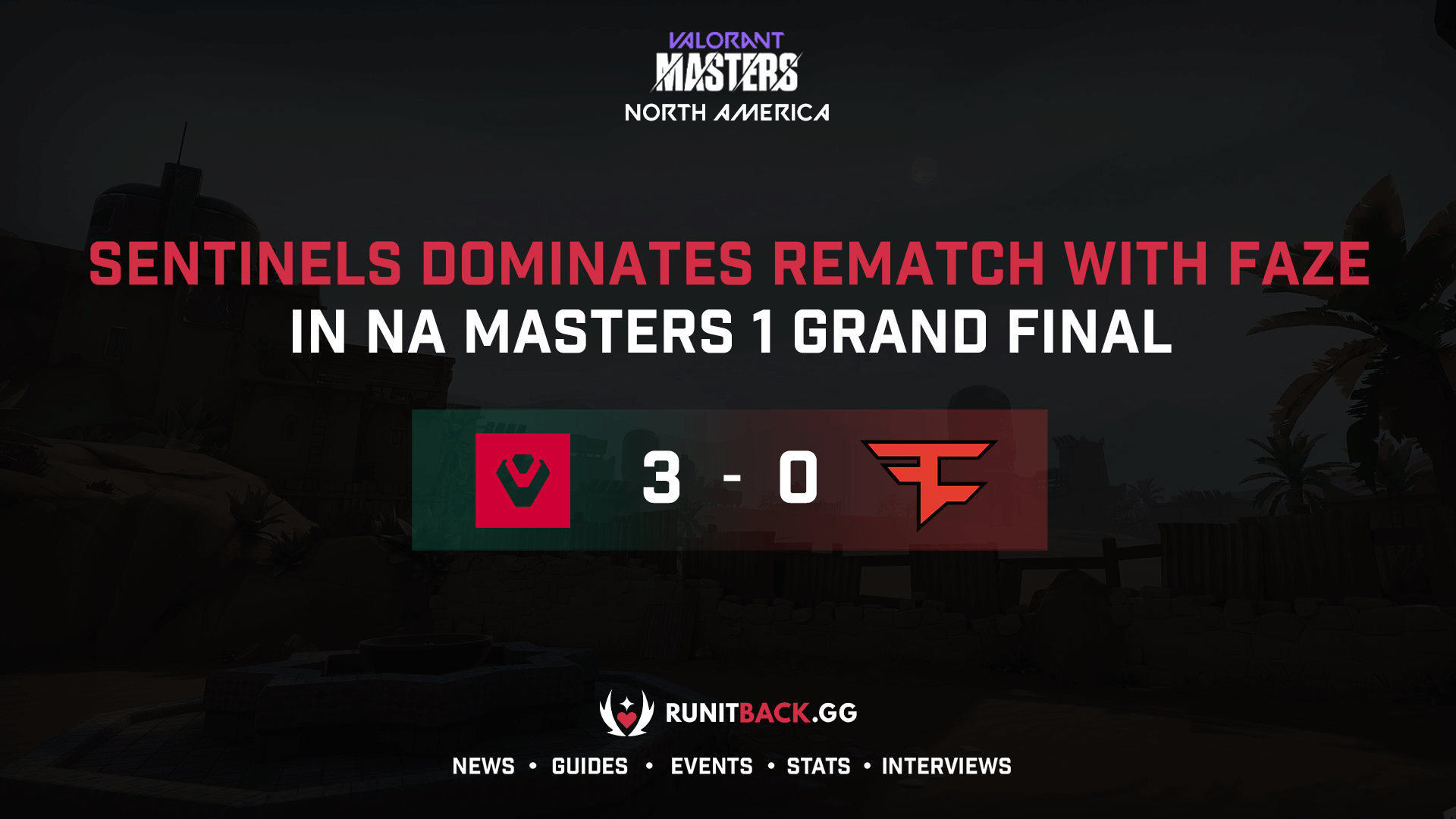 Sentinels dominates rematch with FaZe in NA Masters 1 Grand Final
