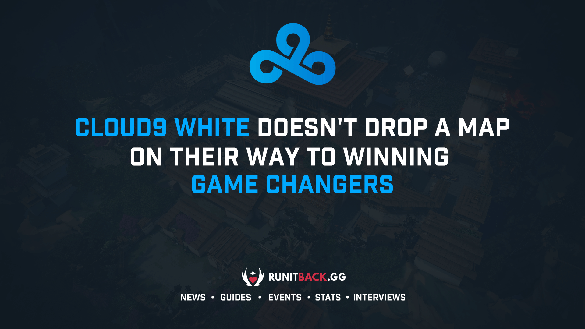 Cloud9 White doesn't drop a map on their way to winning Game Changers
