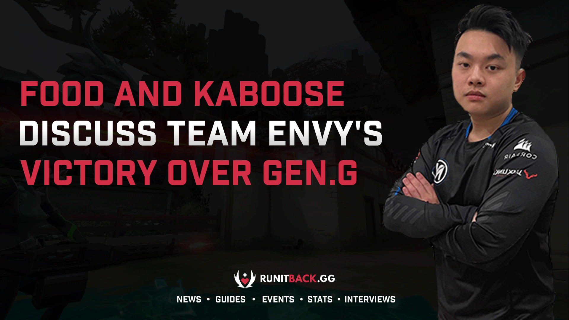 food and kaboose of Team Envy discuss victory over Gen.G