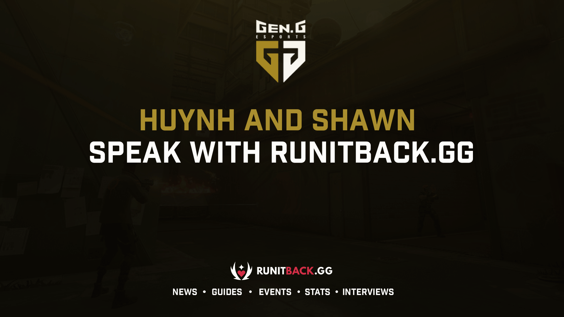 huynh and Shawn of Gen.G speak with Run It Back after being sent to the Lower Bracket