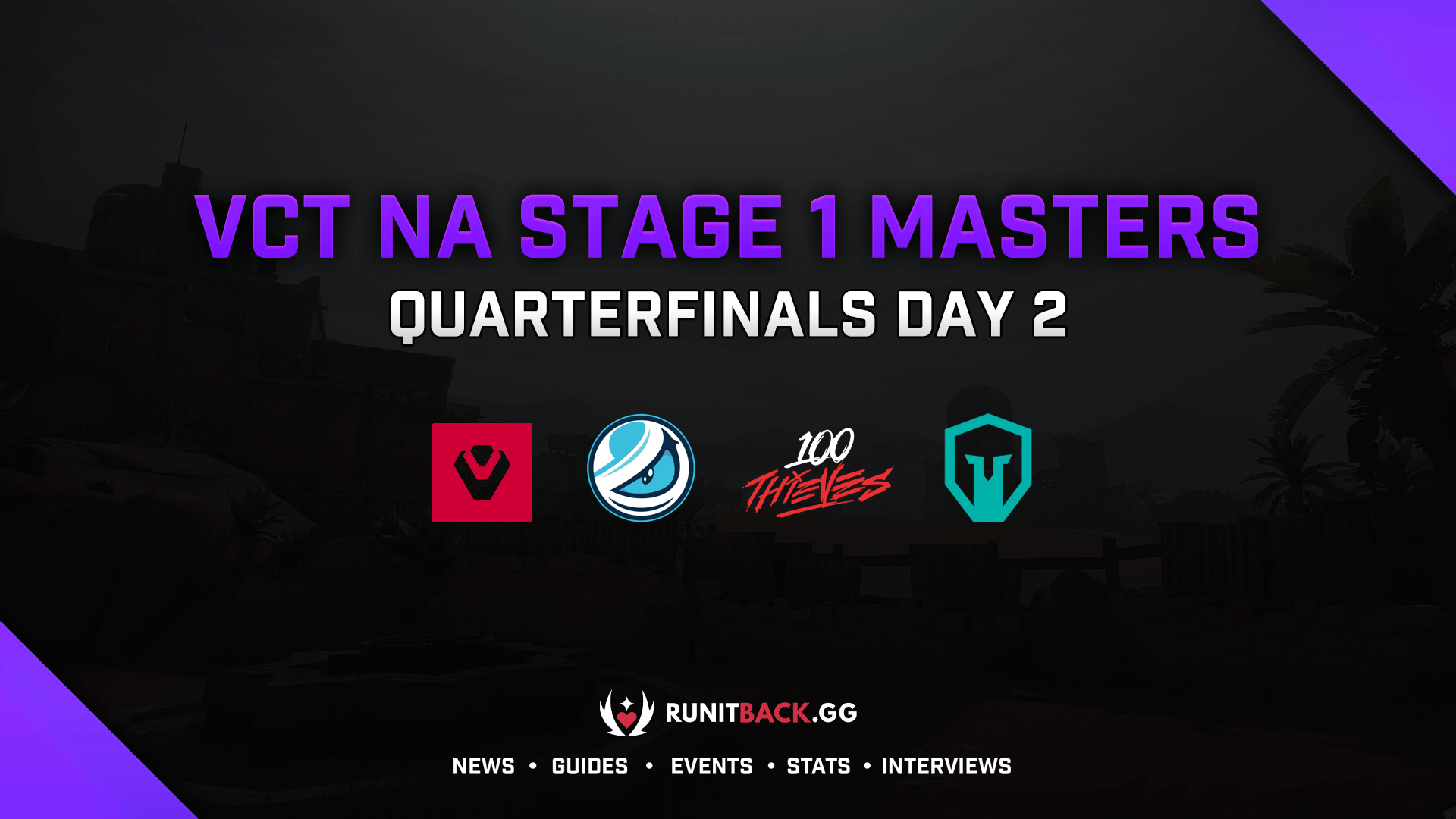 VCT NA Stage 1 Masters: Quarterfinals Day 2
