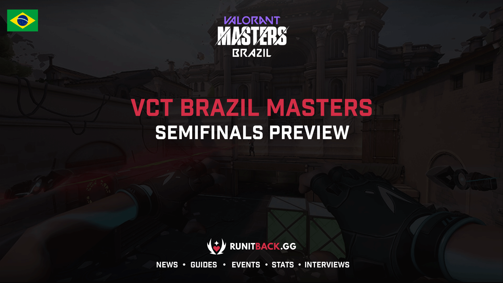 VCT Brazil Masters Stage 1: Semifinals Preview