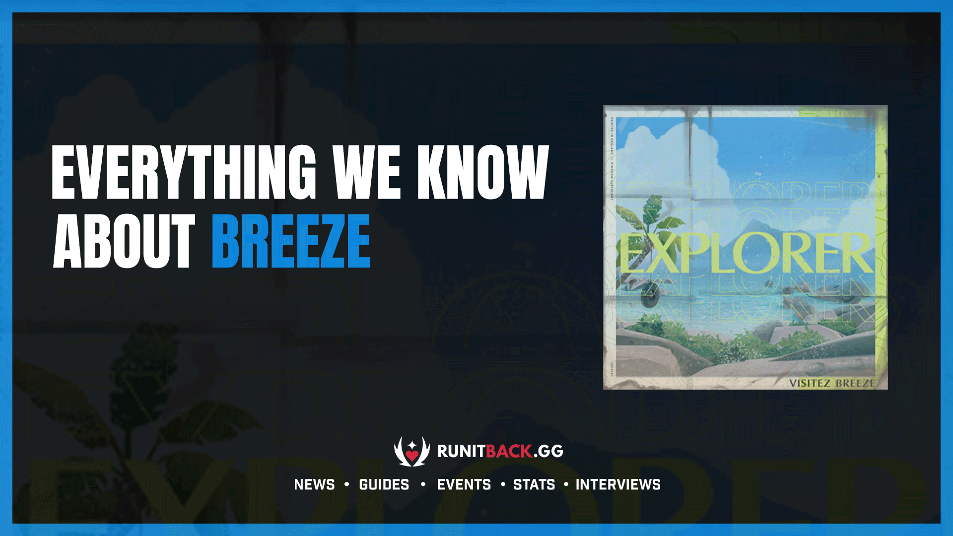 Everything we know about Breeze, the latest map coming to Valorant