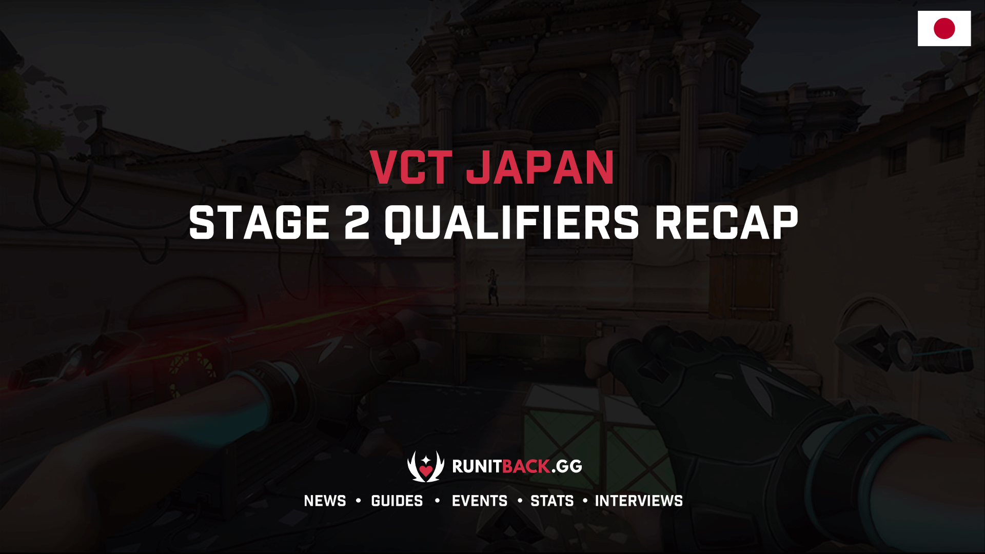VCT Japan Stage 2 Qualifiers Recap