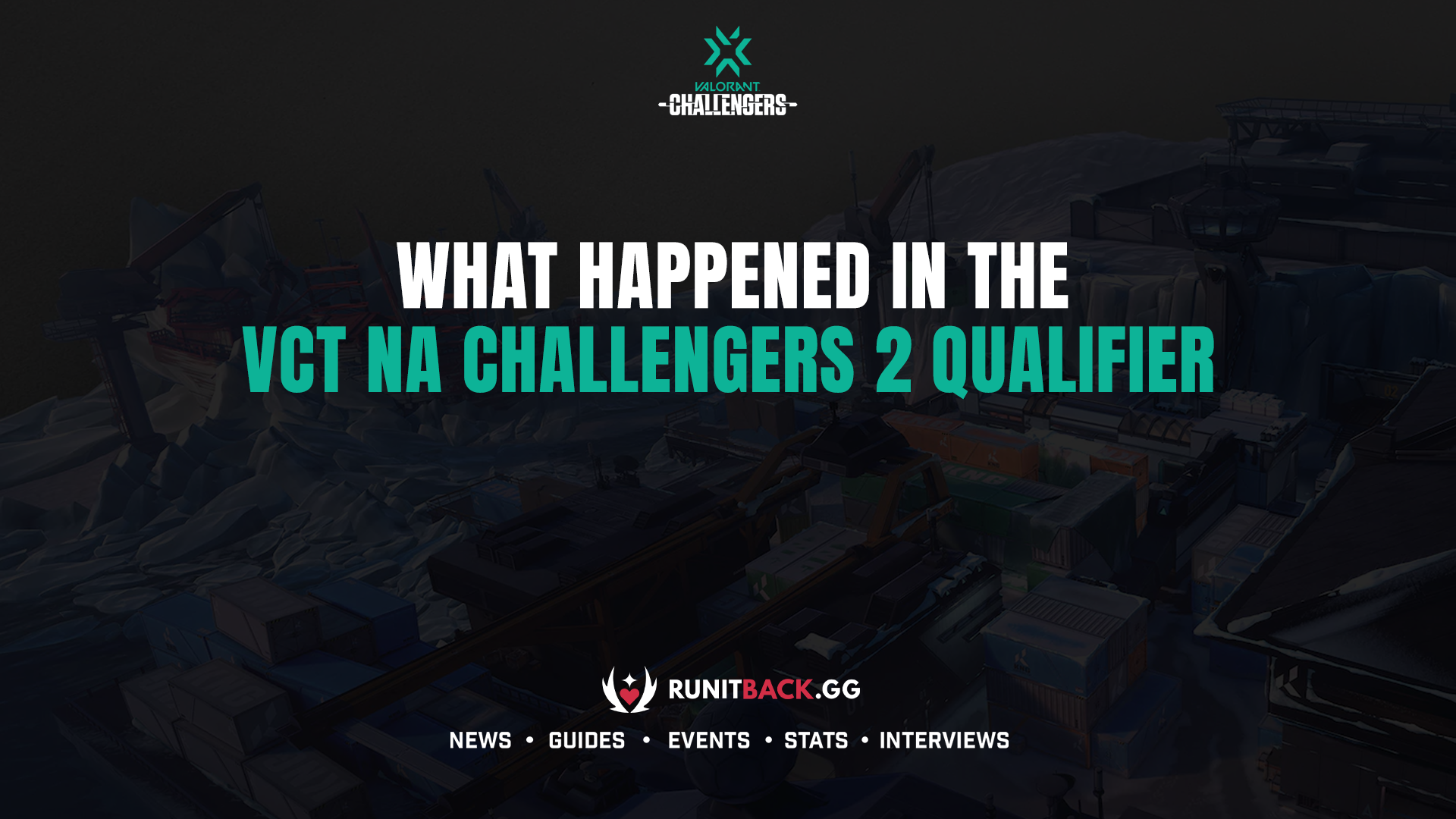 What happened in the VCT NA Stage 2: Challengers 2 Qualifier