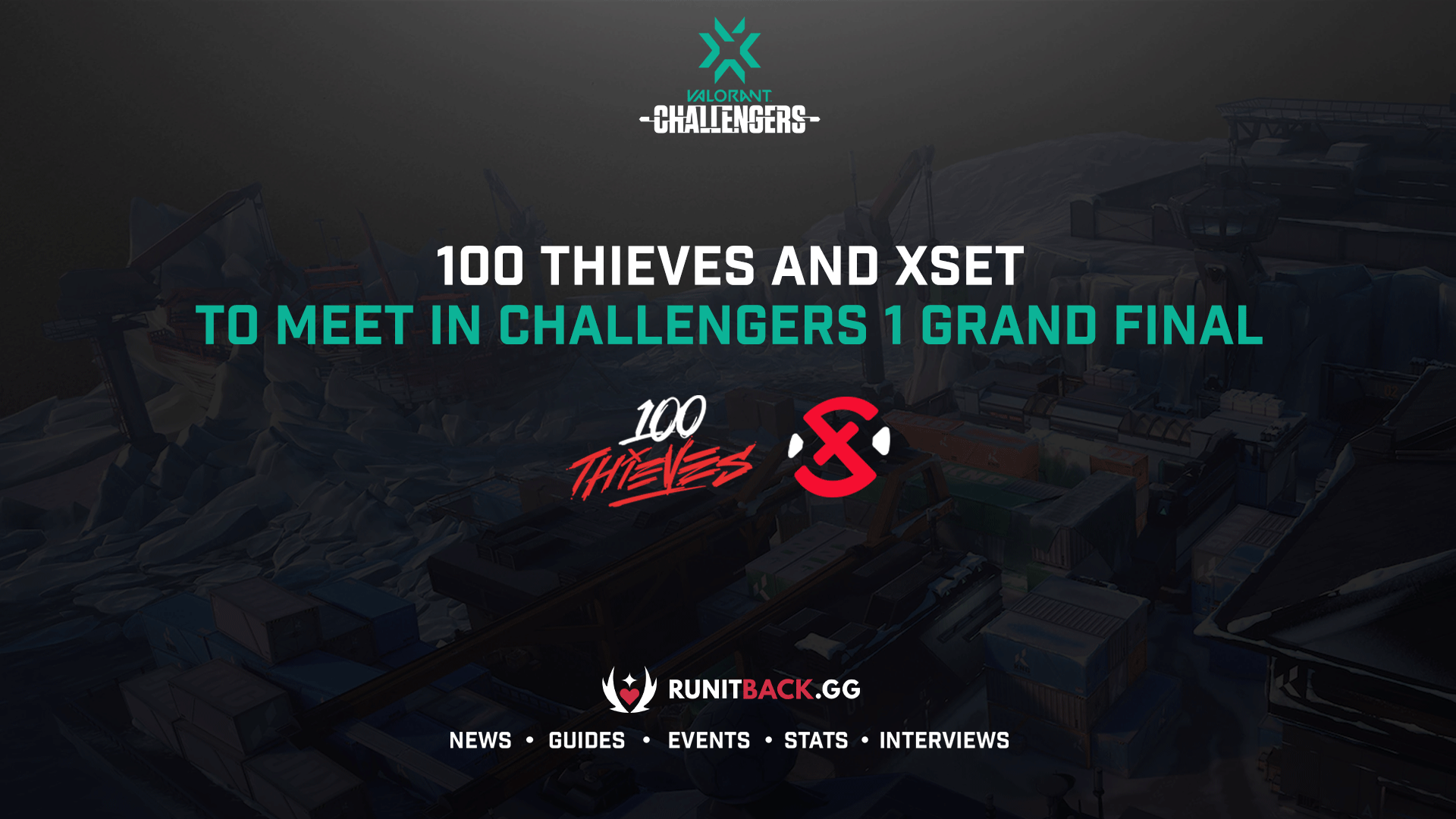 100 Thieves and XSET will meet in the NA Stage 2: Challengers 1 Grand Final
