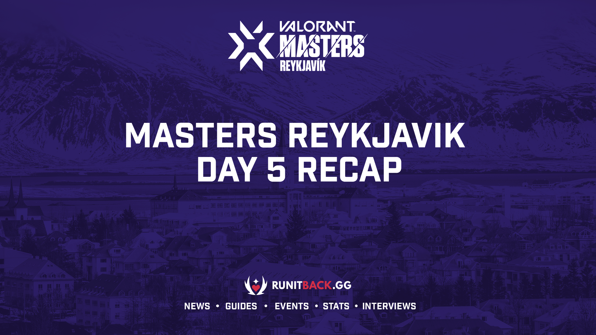 Masters Reykjavik sees first team enter the grand final  — Day 5 Recap
