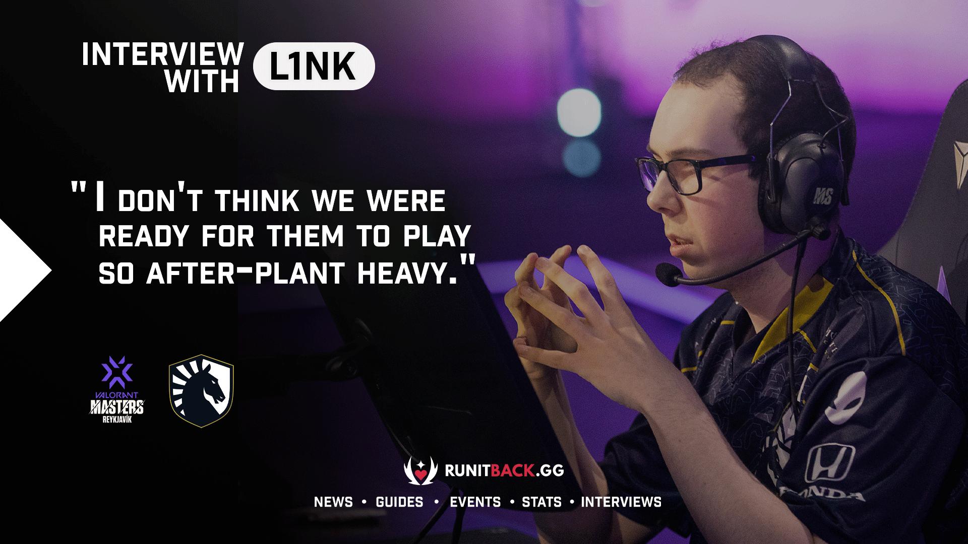 L1NK discusses how Version1's heavy post-plant play surprised Team Liquid