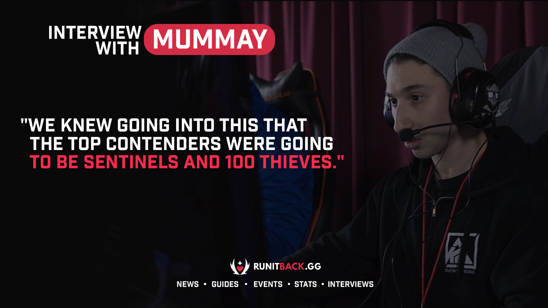 mummAy discusses eliminating 100 Thieves and the importance of versatility