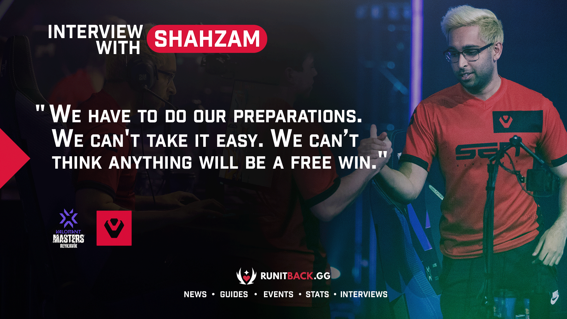 ShahZaM expresses hype for NA victory over EU and reveals what Sentinels need to brush up on