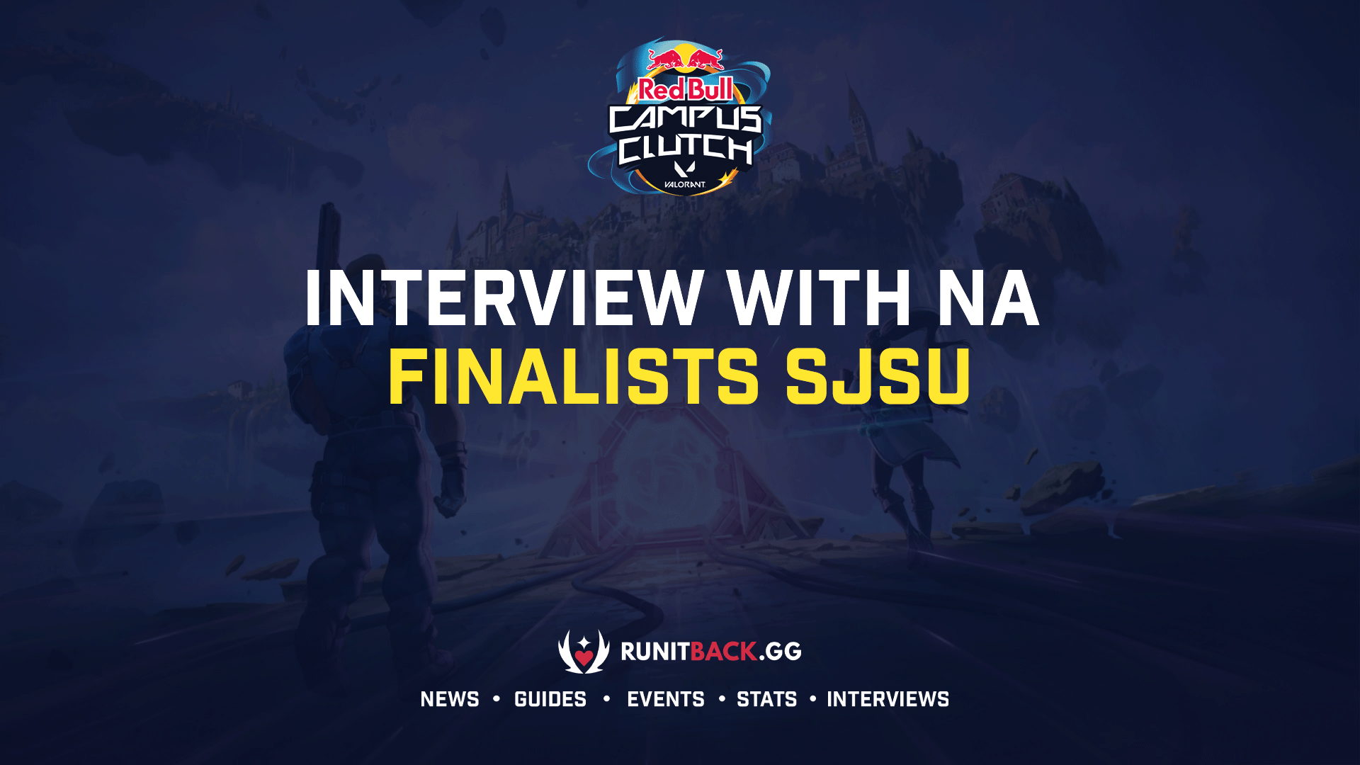 Red Bull Campus Clutch – Interview with NA Finalists SJSU