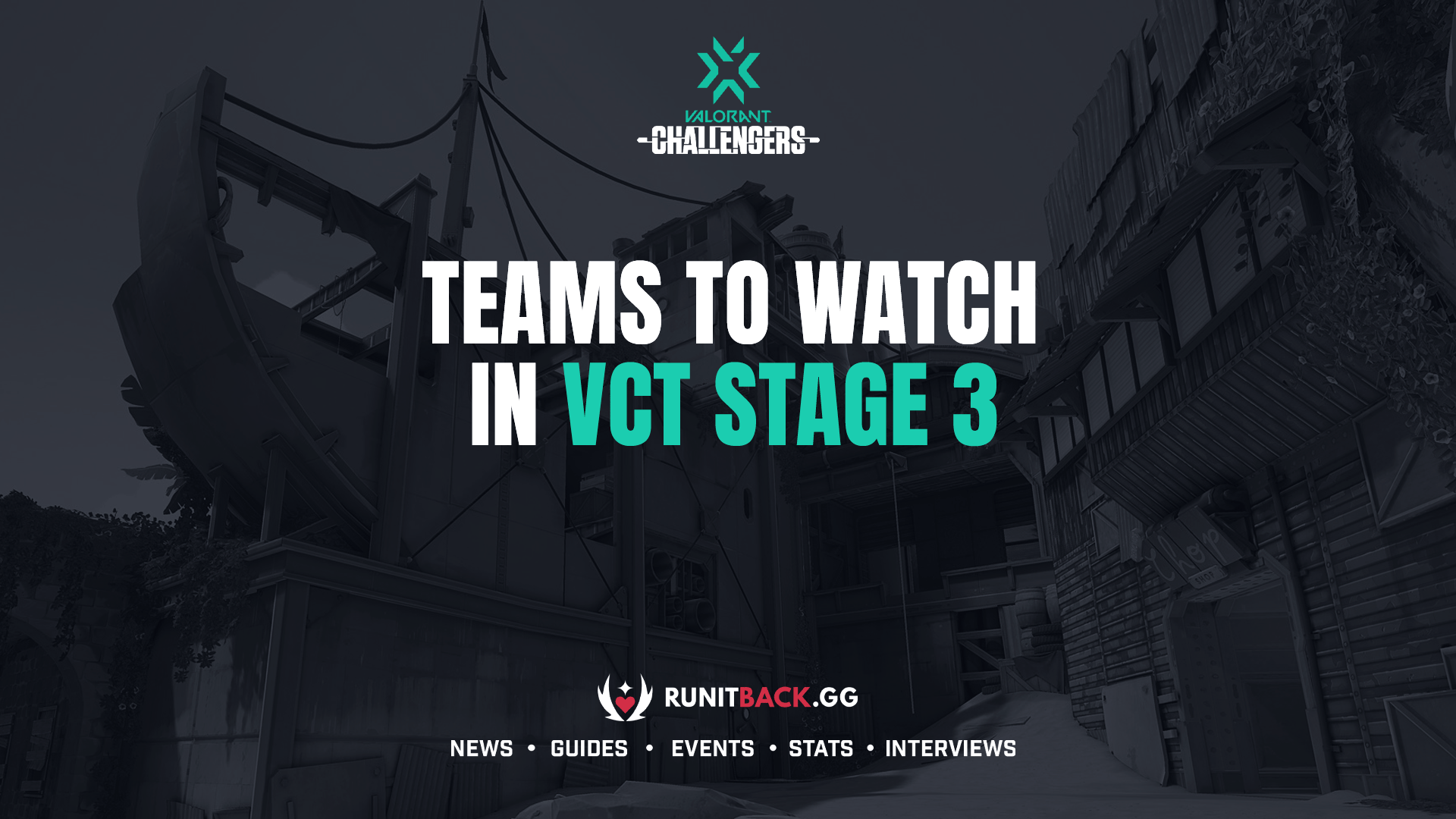 Teams to watch in VCT NA Stage 3