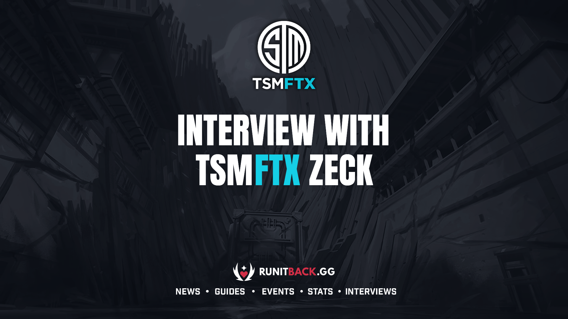 """TSM FTX zecK: """"My goal for the team is for them to develop into the best players and people they can possibly be"""""""