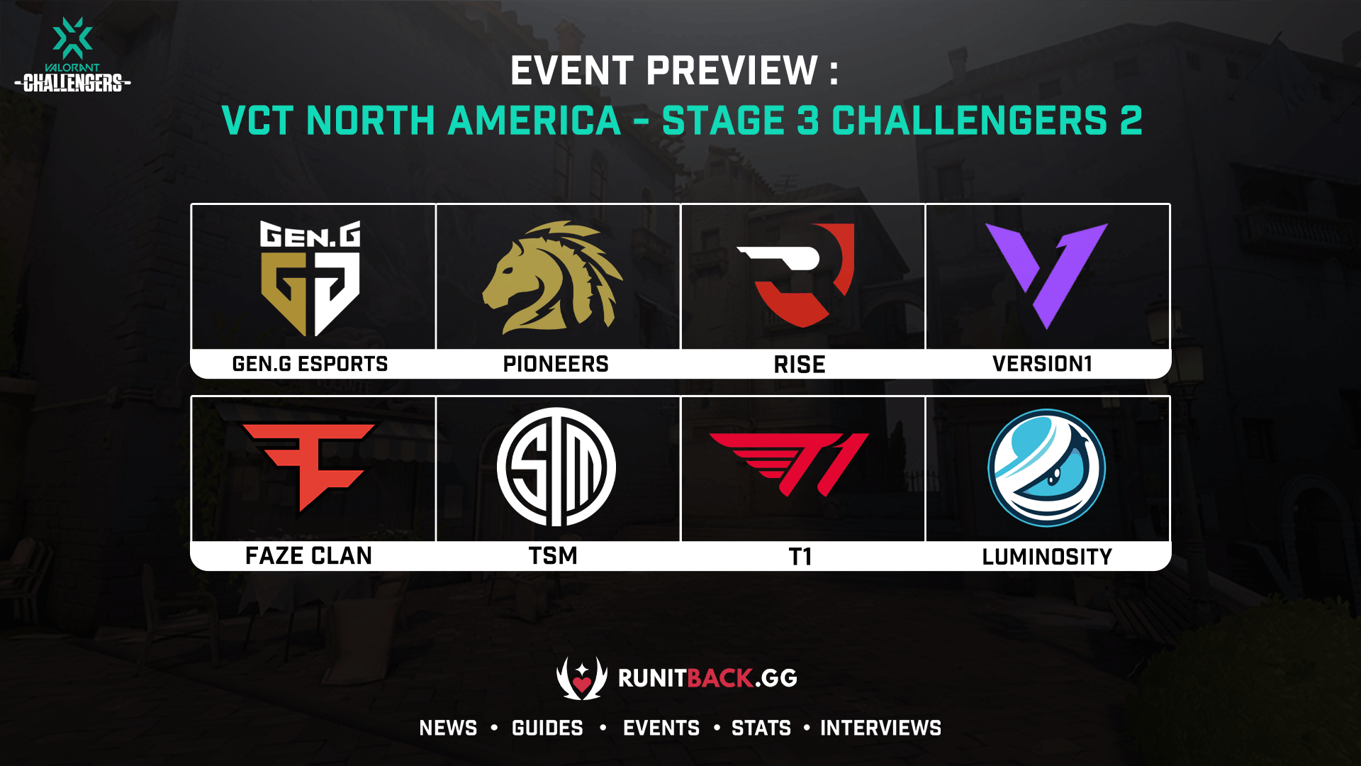 VCT NA Stage 3 Challengers 2 Main Event Preview
