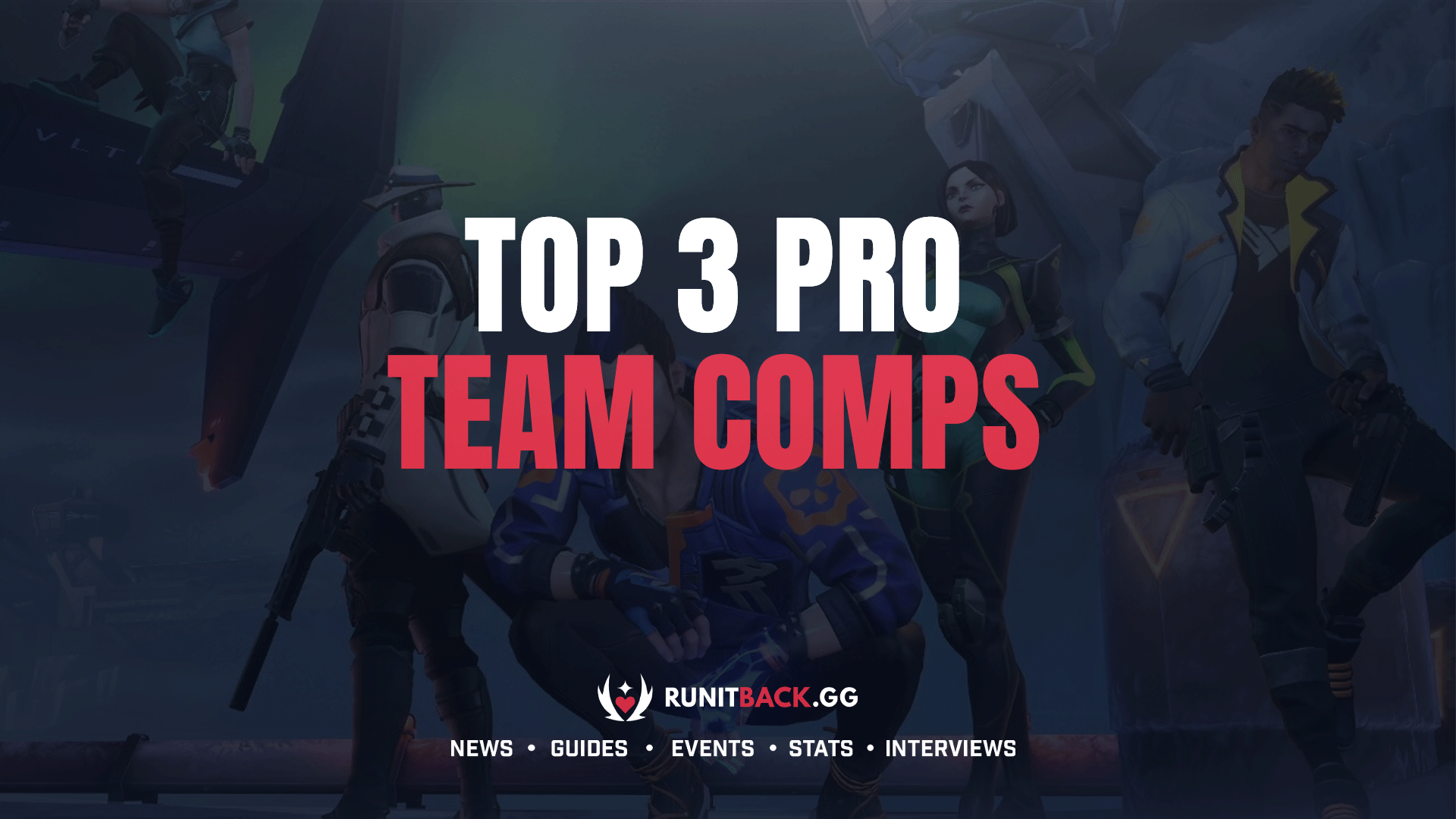 Top 3 Pro Team Comps (July 2021)