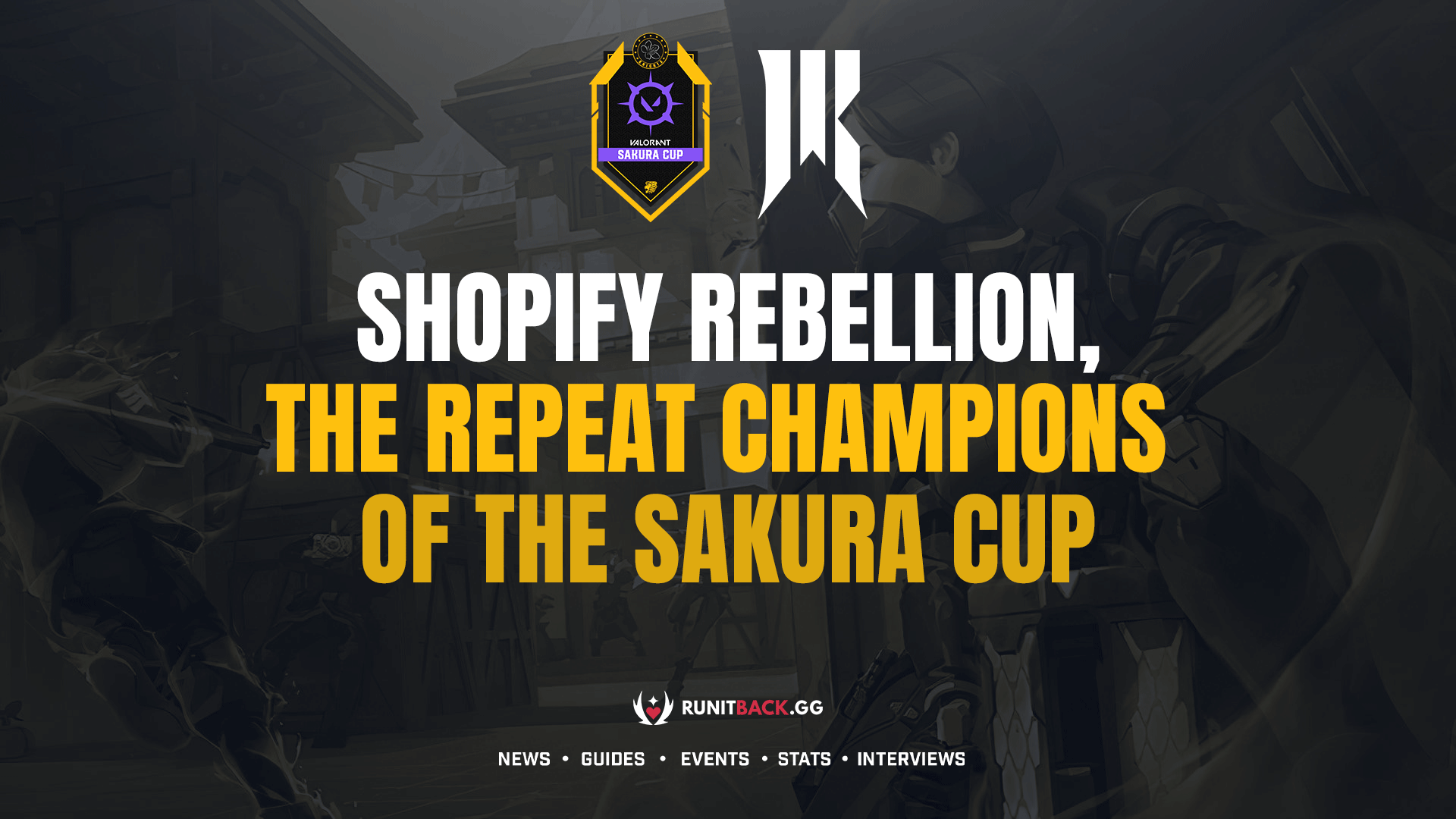 Shopify Rebellion, The Repeat Champions of the Sakura Cup